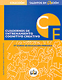 Cuadernos de entrenamiento cognitivo creativo. 3� curso de educaci�n primaria.