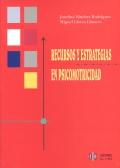 Recursos y estrategias en psicomotricidad.