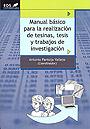 Manual b�sico para la realizaci�n de tesinas, tesis y trabajos de investigaci�n.