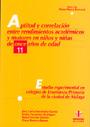 Aptitud y correlaci�n entre rendimientos acad�micos y motores en ni�os y ni�as de once a�os de edad
