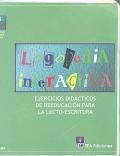Logopedia interactiva. Ejercicios did�cticos de reeducaci�n para la lecto-escritura.