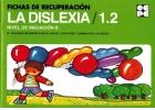 Fichas de recuperación de la Dislexia 1.2 Nivel de iniciación B