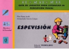 ESPEVISIN. Gua de juguetes para estimular la percepcin visual.