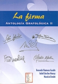 La firma. Antolog�a grafol�gica II.