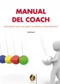 Manual del coach. Acompa�ar para conseguir resultados extraordinarios.