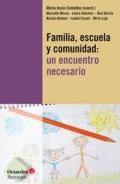Familia, escuela y comunidad: un encuentro necesario.