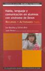 Habla, lenguaje y comunicaci�n en alumnos con S�ndrome de Down. Recursos y actividades para padres y profesores. Volumen II.