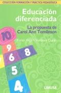 Educación diferenciada. La propuesta de Carol Ann Tomlinson. Colección formación y práctica pedagógica.