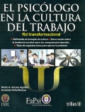 El psic�logo en la cultura del trabajo. Rol transformacional.