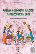 Programa de ense�anza de habilidades de interacci�n social (PEHIS). Para ni�os/as y adolescentes