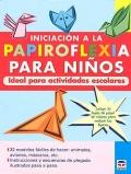 Iniciaci�n a la Papiroflexia para ni�os. Ideal para actividades escolares.