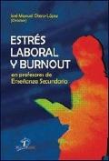 Estr�s laboral y Burnout en profesores de ense�anza secundaria.