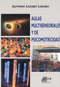 Aulas multisensoriales y de psicomotricidad.