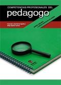 Competencias profesionales del pedagogo. Ámbitos laborales y nuevos yacimientos de empleo.