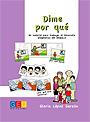 Dime por qu�. Un material para trabajar el desarrollo pragm�tico del lenguaje.