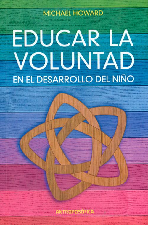 Educar la voluntad en el desarrollo del ni o michael for Educar en el exterior