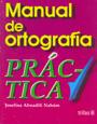 Manual de ortograf�a pr�ctica.