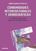 Comunidades interculturales y democr�ticas. Un trabajo colaborativo para una sociedad inclusiva
