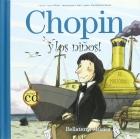 Chopin y los niños! (Libro con CD)