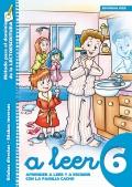 A leer 6. Aprender a leer y a escribir con la familia Cacho. S�labas directas: letras c, g, g� - S�labas inversas: letras l, s, n, r.