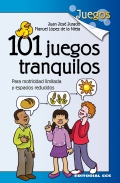 101 juegos tranquilos. Para motricidad limitada y espacios reducidos.