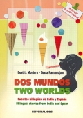 Dos mundos, two worlds.