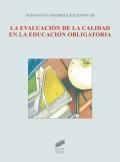 La evaluación de la calidad en la educación obligatoria.