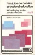 Principios de an�lisis estructural educativo. Metodolog�as y t�cnicas para la educaci�n.