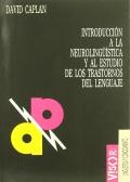 Introducci�n a la neurolinguistica y al estudio de los trastornos del lenguaje.