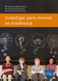 Investigar para innovar en ense�anza