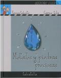 Queremos saber. Serie Azul LA TIERRA 4- Metales y piedras preciosas
