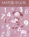 MATEJUEGOS. Paquete 3� Primaria de 8 a 9 a�os. Cuadernos 7,8,9.