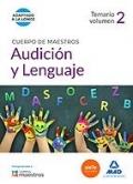 Audici�n y lenguaje. Temario. Volumen 2 Cuerpo de maestros.