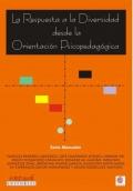 La respuesta a la diversidad desde la orientaci�n psicopedag�gica