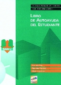 Sistemas de autoayuda y asesoramiento vocacional ( SAAV-r ). Libro de autoayuda del estudiante y cuaderno de autoayuda vocacional.