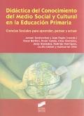 Didáctica del conocimiento del medio social y cultural en la educación primaria. Ciencias sociales para aprender, pensar y actuar.