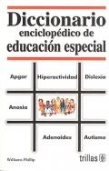 Diccionario enciclop�dico de educaci�n especial.