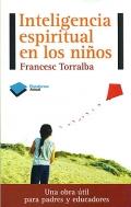 Inteligencia espiritual en los niños. Una obra útil para padres y educadores.