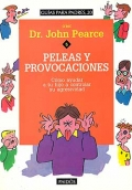 Peleas y provocaciones. C�mo ayudar a tu hijo a controlar su agresividad.