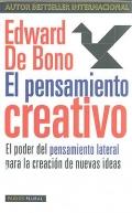 El pensamiento creativo. El poder del pensamiento lateral para la creaci�n de nuevas ideas.