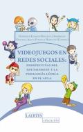 Videojuegos en redes sociales. Perspectivas del Edutainment y la Pedagogía lúdica en el aula
