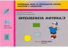 Inteligencia motora 2. Programa para el crecimiento motor, afectivo y cognitivo.
