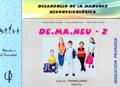 DE.MA.NEU 2. Desarrollo de la madurez neuropsicol�gica