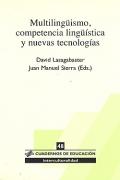 Multilingüismo, competencia lingüística y nuevas tecnologías.