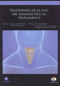 Trastornos de la voz: del diagnostico al tratamiento.