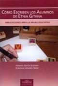 C�mo escriben los alumnos de etnia gitana.