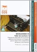 BECOLEANDO IX. Taller de escritura 3. Programa de desarrollo de los procesos cognitivos intervinientes en el lenguaje, para la mejora de las competencias de lectura y de la escritura.