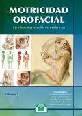Motricidad orofacial. fundamentos basados en evidencias. Volumen II