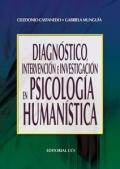 Diagn�stico, intervenci�n e investigaci�n en psicolog�a human�stica.
