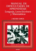 Manual de dificultades de aprendizaje. Lenguaje, lecto-escritura, matem�ticas
